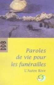 Paroles de vie pour les funérailles - Couverture - Format classique