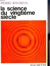 La Science Du Vingtieme Siecle - Couverture - Format classique