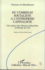 Du Combinat Socialiste A L'Entreprise Capitaliste - Intérieur - Format classique