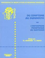 Du Symptome Au Diagnostic Ou L'Orthopedie Pediatrique Au Quotidien - Intérieur - Format classique