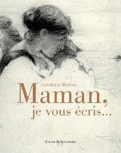 Maman, je vous écris... - Couverture - Format classique