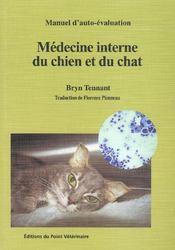 Medecine interne du chien et du chat collection manuel d auto-evaluation en mede - Intérieur - Format classique