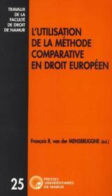 L'utilisation de la méthode comparative en droit européen - Couverture - Format classique