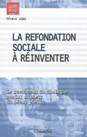 La Refondation Sociale ; Un Enjeu Politique - Couverture - Format classique