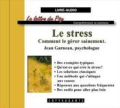 Le stress comment le gerer sainement - Couverture - Format classique