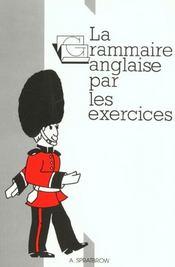 Grammaire anglaise par les exercices - Intérieur - Format classique