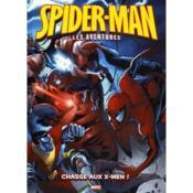 telecharger Spider-Man, les aventures t.8 – chasse aux X-Men ! livre PDF/ePUB en ligne gratuit
