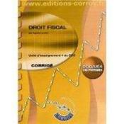 Droit fiscal ; unité d'enseignement 4 du DCG ; cas pratiques ; corrigé (5e édition) - Couverture - Format classique