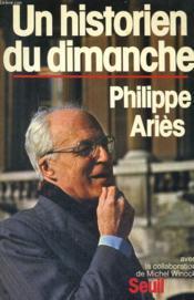Un Historien Du Dimanche - Couverture - Format classique