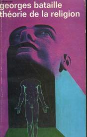 Theorie De La Religion. Collection : Idees N° 306 - Couverture - Format classique