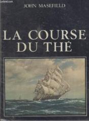 La Course Du The. - Couverture - Format classique