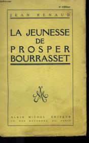 La Jeunesse De Prosper Bourrasset. - Couverture - Format classique