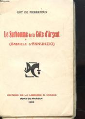 Le Surhomme De La Cote D'Argent (Gabriele D'Annunzio) - Couverture - Format classique