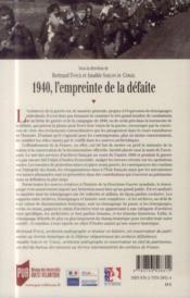 1940, l'empreinte de la défaite ; témoignages et archives - 4ème de couverture - Format classique