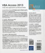 VBA Access 2013 ; creez des applications professionnelles ; cours et exercices corriges - 4ème de couverture - Format classique