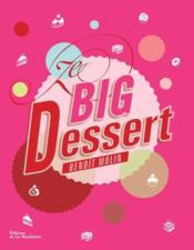 Ze big dessert - Couverture - Format classique