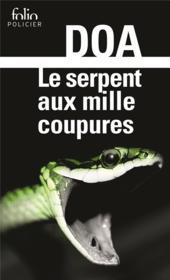 Le serpent aux mille coupures - Couverture - Format classique