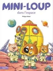 Mini-Loup dans l'espace - Couverture - Format classique