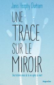 Une trace sur le miroir - Couverture - Format classique