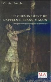 Le cheminement de l'apprenti franc-maçon - Couverture - Format classique
