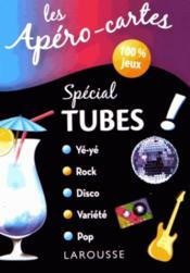 Apéro-cartes spécial tubes - Couverture - Format classique