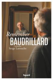 Remember Baudrillard - Couverture - Format classique