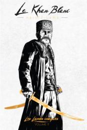 Les lames cosaques t.2 ; le khan blanc - Couverture - Format classique