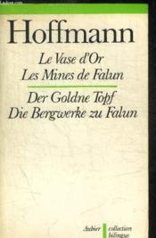 Le Vase D Or - Les Mines De Falun / (Die Bergwerke Zu Falun - Couverture - Format classique