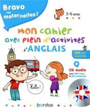 Bravo les maternelles ! ; mon cahier avec plein d'activités d'anglais ; 3/6 ans (édition 2019) - Couverture - Format classique