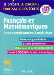 Je prépare ; CRPE ; français et mathématiques ; les connaissances à maîtriser (édition 2020/2021) - Couverture - Format classique