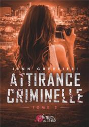 Attirance criminelle t.2 - Couverture - Format classique