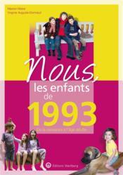 Nous, les enfants de ; 1993 ; de la naissance à l'âge adulte - Couverture - Format classique