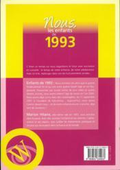 Nous, les enfants de ; 1993 ; de la naissance à l'âge adulte - 4ème de couverture - Format classique