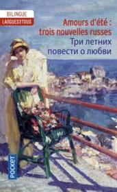 Amours d'été : trois nouvelles russes - Couverture - Format classique