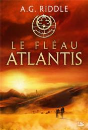 La trilogie Atlantis T.2 ; le fléau Atlantis - Couverture - Format classique