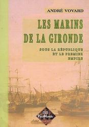 Les marins de la gironde - Intérieur - Format classique