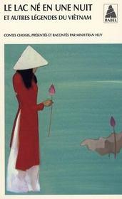 Le lac né en une nuit ; autres légendes du Vietnam - Intérieur - Format classique