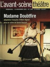 Revue L'Avant-Scene Theatre N.1100 ; Madame Doubtfire - Couverture - Format classique