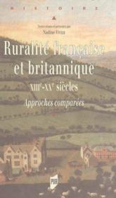 Ruralité française et britannique ; XIIIe-XXe siècles ; approches comparées - Couverture - Format classique