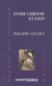 Entre Chienne Et Loup - Couverture - Format classique