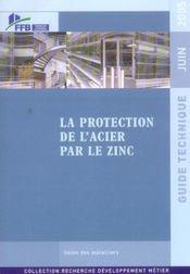 La protection de l'acier par le zinc. guide technique juin 2005 - Intérieur - Format classique