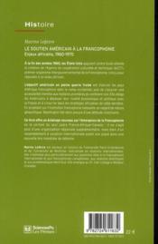 Le soutien américain à la francophonie ; enjeux africains, 1960-1970 - 4ème de couverture - Format classique