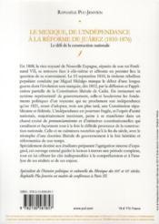 Le Mexique de l'indépendance à la réforme de Juárez (1810 - 1876) ; le défis de la construction nationale - 4ème de couverture - Format classique