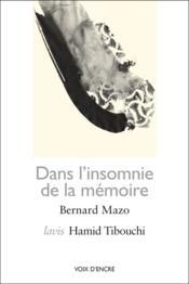 Dans l'insomnie de la mémoire - Couverture - Format classique