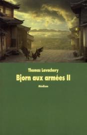 Bjorn aux armées T.2 ; les mille bannières - Couverture - Format classique