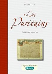 Les puritains ; quel héritage aujourd'hui - Couverture - Format classique