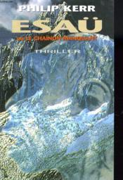 Esaü Ou Le Chainon Manquant. Thriller. - Couverture - Format classique