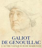 Galiot de Genouillac - Couverture - Format classique