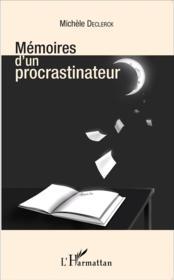 Mémoires d'un procrastinateur - Couverture - Format classique