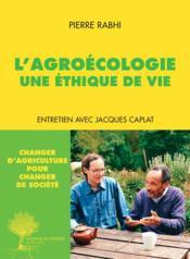 L'agroécologie : une éthique de vie - Couverture - Format classique